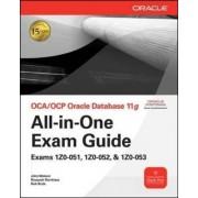 OCA/OCP Oracle Database 11g All-in-One Exam Guide: Exams 1Z0-051, 1Z0-052, 1Z0-053 by Roopesh Ramklass
