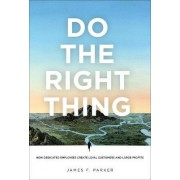 Do the Right Thing by James Parker