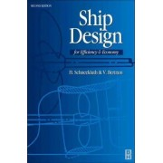 Ship Design for Efficiency and Economy by H. Schneekluth