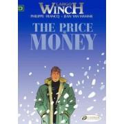 Largo Winch: Price of Money v. 9 by Jean van Hamme
