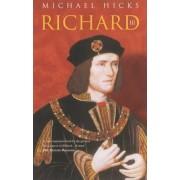 Richard III by Michael Hicks