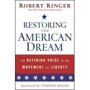 Restoring the American Dream by Robert J. Ringer