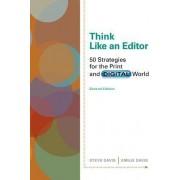 Think Like an Editor by Steve Davis