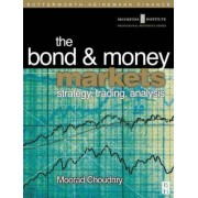 Bond and Money Markets by Moorad Choudhry