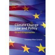 Climate Change Law and Policy by Cinnamon P. Carlarne