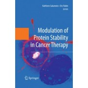 Modulation of Protein Stability in Cancer Therapy by Kathleen Sakamoto