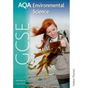 AQA GCSE Environmental Science Student Book by Kevin Byrne