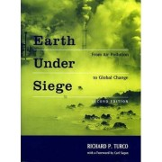 Earth Under Siege by Richard P. Turco