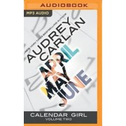 Calendar Girl: Volume Two by Audrey Carlan
