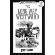 The Long Way Westward by Joan Sandin