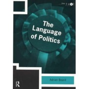 The Language of Politics by Adrian Beard