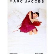Marc Jacobs by Bridget Foley