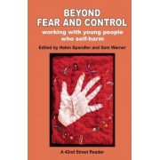Beyond Fear and Control by Helen Spandler