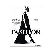 Fashion.150 Years Couturiers Designers Labels