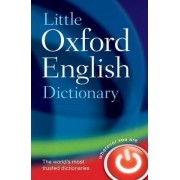 Little Oxford English Dictionary by Oxford Dictionaries