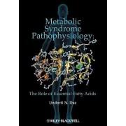 Metabolic Syndrome Pathophysiology by Undurti N. Das