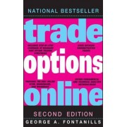 Trade Options Online by George A. Fontanills