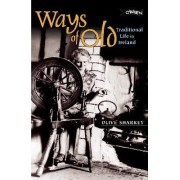Ways of Old by Olive Sharkey