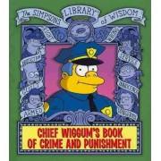 Chief Wiggum's Book of Crime and Punishment by Matt Groening
