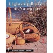 Lightship Baskets of Nantucket by Martha Lawrence