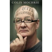 Not Quite the Classics by Colin Mochrie