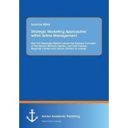 Strategic Marketing Approaches Within Airline Management by Susanne B