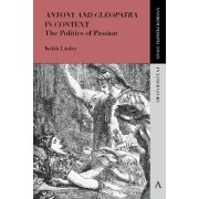 Antony and Cleopatra' in Context by Keith Linley