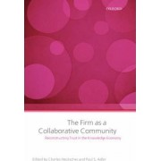 The Firm as a Collaborative Community by Charles Heckscher