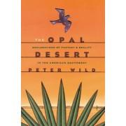 The Opal Desert by Peter Wild