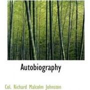Autobiography by Col Richard Malcolm Johnston