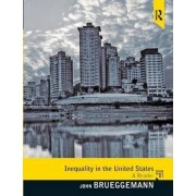 Inequality in the United States by John Brueggemann