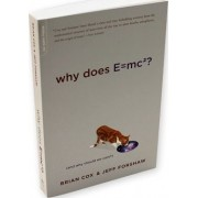 Why Does E=mc2? by Brian Cox