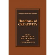 Handbook of Creativity by John A. Glover