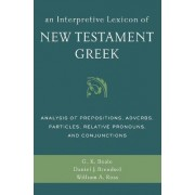 An Interpretive Lexicon of New Testament Greek by Gregory K. Beale