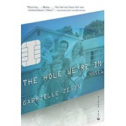 The Hole We're in by Gabrielle Zevin