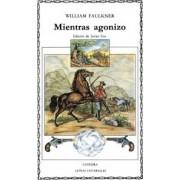 Mientras Agonizo by William Faulkner
