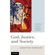 God, Justice, and Society by Jonathan Burnside