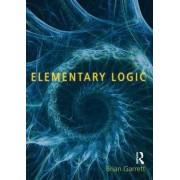 Elementary Logic by Brian Garrett