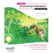 Foundation ActionScript Animation by Keith Peters