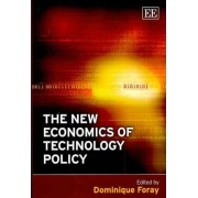 The New Economics of Technology Policy by Dominique Foray