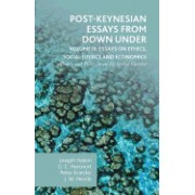 Post-Keynesian Essays from Down Under Volume III: Essays on Ethics, Social Justice and Economics: Theory and Policy in an Historical Context