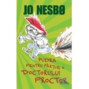 Pudra pentru parturi a doctorului proctor - Jo Nesbo