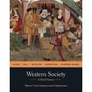 Western Society: A Brief History by University John P McKay