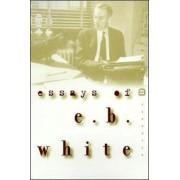 Essays of E B White by White