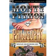 Monty Python and Philosophy by Gary Hardcastle