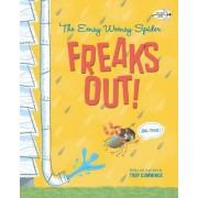Eensy Weensy Spider Freaks Out!: Big Time! by Troy Cummings