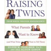 Raising Twins by Eileen M. Pearlman