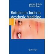 Botulinum Toxin in Aesthetic Medicine by Mauricio De Maio