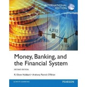 Money, Banking and the Financial System by R. Glenn Hubbard