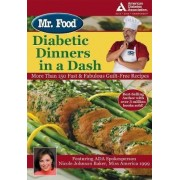 Mr. Food Diabetic Dinners in a Dash by Art Ginsburg